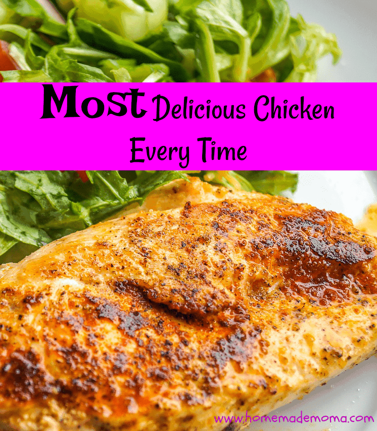 Most delicious chicken every time